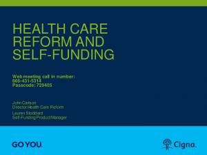 HEALTH CARE REFORM AND SELF-FUNDING
