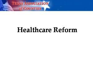 Health Care Reform: Timeline 2014