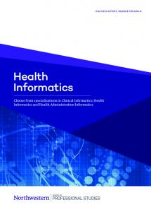 Health Informatics. Choose from specializations in Clinical Informatics, Health Informatics and Health Administration Informatics