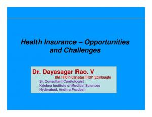 Health Insurance Opportunities and Challenges