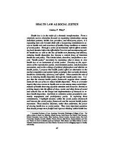 HEALTH LAW AS SOCIAL JUSTICE