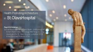 Health Promoting Architecture in St.OlavsHospital