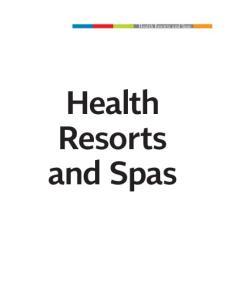 Health Resorts and Spas 1. Health Resorts and Spas