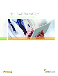 HEALTH SAVINGS ACCOUNTS AN EFFECTIVE WAY TO MANAGE HEALTHCARE COSTS