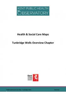 Health & Social Care Maps Tunbridge Wells Overview Chapter