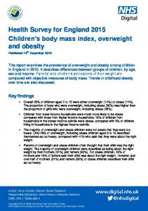 Health Survey for England 2015 Children s body mass index, overweight and obesity