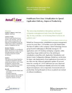 Healthcare Firm Uses Virtualization to Speed Application Delivery, Improve Productivity