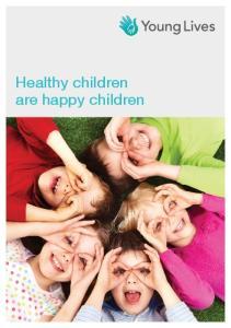 Healthy children are happy children