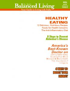 HEALTHY EATING 12 Delicious, Nutritious Recipes Foods for Health Concerns The Anti-Inflammatory Diet. America s Best-Known Doctor on