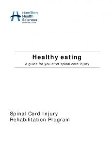 Healthy eating. A guide for you after spinal cord injury. Spinal Cord Injury Rehabilitation Program
