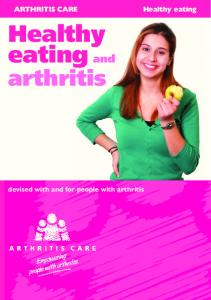 Healthy eating. arthritis. devised with and for people with arthritis