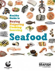 Healthy Guide to. Buying Preparing Cooking Sourcing. Seafood