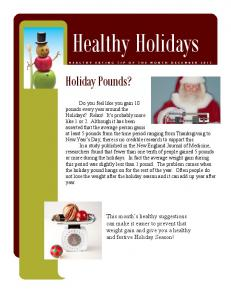 Healthy Holidays. Holiday Pounds?