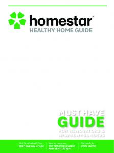 HEALTHY HOME GUIDE. warmer, cooler, drier, smarter home. Your guide to a. Top tips for heating. Smarter energy use