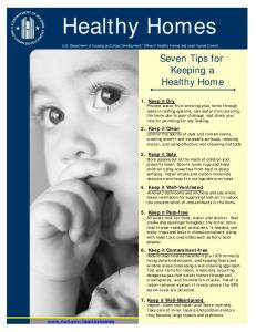 Healthy Homes. Seven Tips for Keeping a Healthy Home