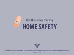 Healthy Homes Training HOME SAFETY