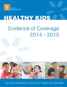 HEALTHY KIDS Important Information About Your Health Care Benefits