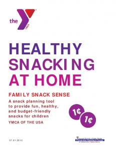 HEALTHY SNACKING AT HOME