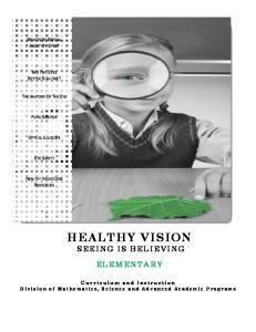 HEALTHY VISION SEEING IS BELIEVING