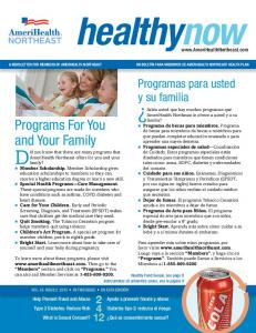 healthynow Did you know that there are many programs that Programs For You and Your Family Programas para usted y su familia