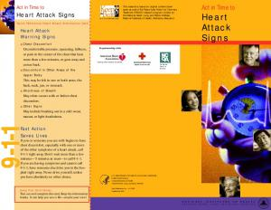 Heart Attack Signs. Act in Time to You Can Save a Life. Heart Attack Warning Signs