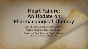 Heart Failure: An Update on Pharmacological Therapy