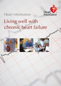 Heart information. Living well with chronic heart failure