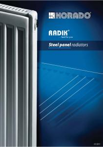 heat for you. Steel panel radiators