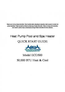 Heat Pump Pool and Spa Heater QUICK START GUIDE