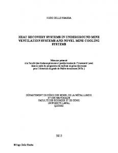 HEAT RECOVERY SYSTEMS IN UNDERGROUND MINE VENTILATION SYSTEMS AND NOVEL MINE COOLING SYSTEMS