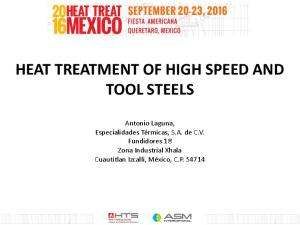 HEAT TREATMENT OF HIGH SPEED AND TOOL STEELS
