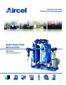 Heated Blower Purge Desiccant Dryer