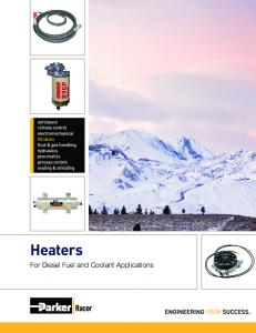 Heaters. For Diesel Fuel and Coolant Applications