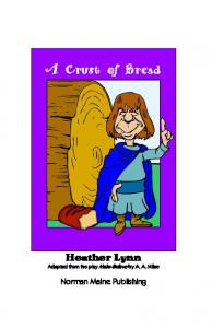 Heather Lynn Adapted from the play Make-Believe by A. A. Milne