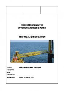 HEAVE COMPENSATED OFFSHORE ACCESS SYSTEM TECHNICAL SPECIFICATION. Heave Compensated Offshore Access System. PROJECT Ref: CLIENT: PREPARED BY:
