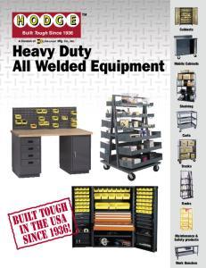 Heavy Duty All Welded Equipment