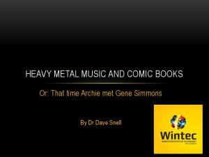 HEAVY METAL MUSIC AND COMIC BOOKS