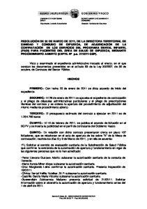 HECHOS. PRIMERO.- Con fecha 25 de enero de 2011 se dicta acuerdo de inicio del expediente