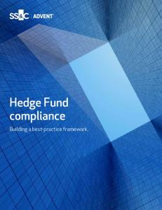 Hedge Fund compliance. Building a best-practice framework