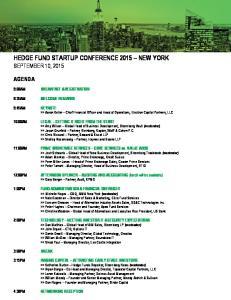 HEDGE FUND STARTUP CONFERENCE 2015 NEW YORK SEPTEMBER 10, 2015