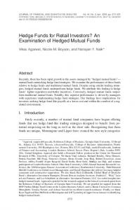 Hedge Funds for Retail Investors? An Examination of Hedged Mutual Funds