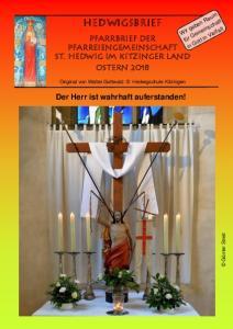 Hedwigsbrief. Pfarrbrief der Pfarreiengemeinschaft St. Hedwig im Kitzinger Land Ostern Original von Walter Gottwald Hedwigschule Kitzingen