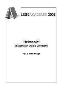 Heimspiel Bibliotheken und die EURO2008