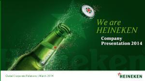 HEINEKEN Proud, Independent, Responsible Global Brewer