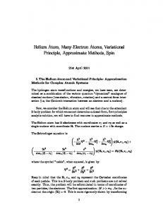 Helium Atom, Many-Electron Atoms, Variational Principle, Approximate Methods, Spin