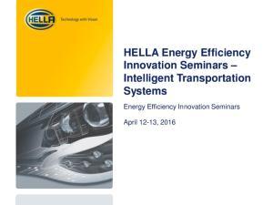 HELLA Energy Efficiency Innovation Seminars Intelligent Transportation Systems