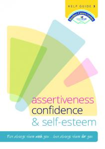HELP GUIDE 3 SCIO. assertiveness confidence & self-esteem. Not always there with you but always there for you