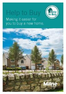 Help to Buy. Making it easier for you to buy a new home