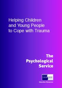 Helping Children and Young People to Cope with Trauma