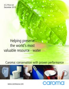 Helping preserve the world s most valuable resource - water